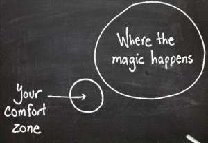 Leaving Your Comfort Zone Where good things magic happens